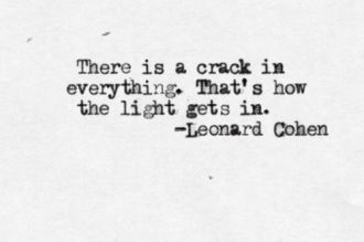 theres-a-crack-in-everything-quote-leonard-cohen